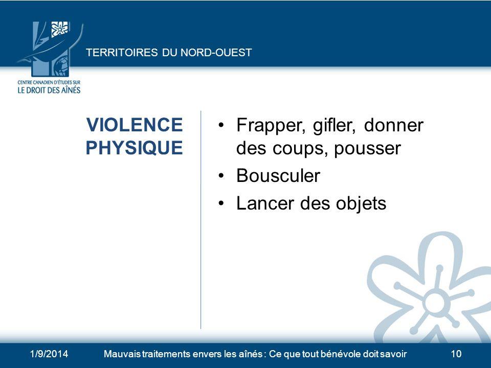 1/9/2014Mauvais traitements envers les aînés : Ce que tout bénévole doit savoir9 NOMBREUSES FORMES DE MAUVAIS TRAITEMENTS Violence physique Violence p