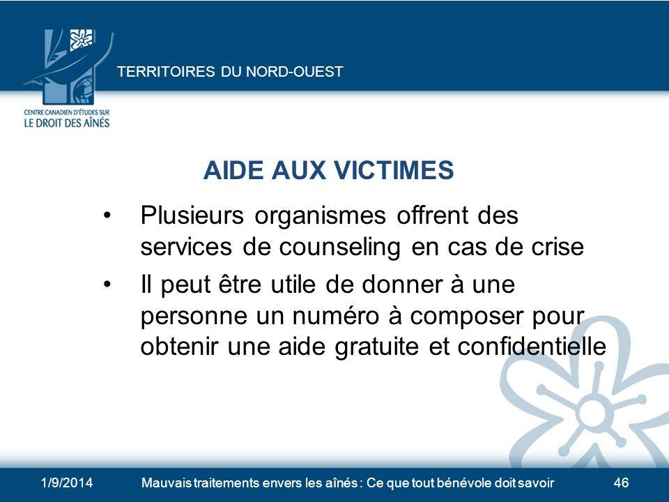 1/9/2014Mauvais traitements envers les aînés : Ce que tout bénévole doit savoir45 CONSEILS JURIDIQUES Dirigez les personnes âgées vers le Victim Servi
