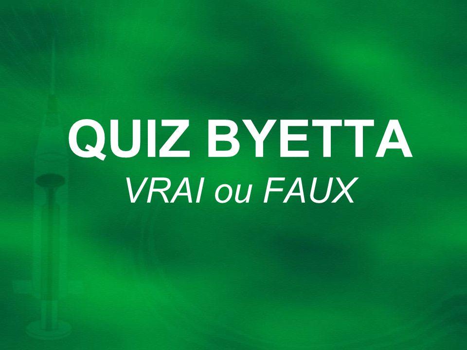 Le patient sous Byetta est obligé de prendre un petit déjeuner VRAI ou FAUX