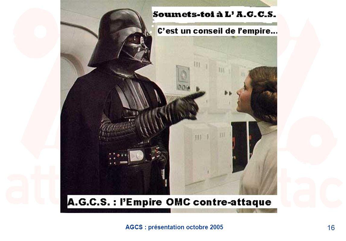 AGCS : présentation octobre 2005 16