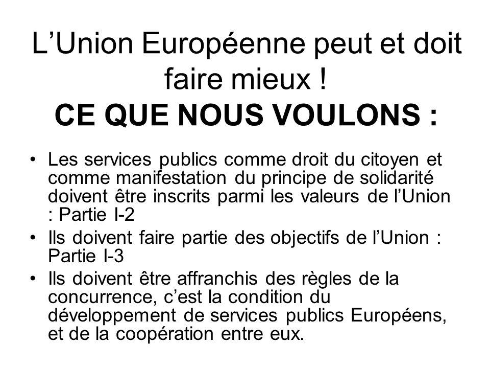 LUnion Européenne peut et doit faire mieux .