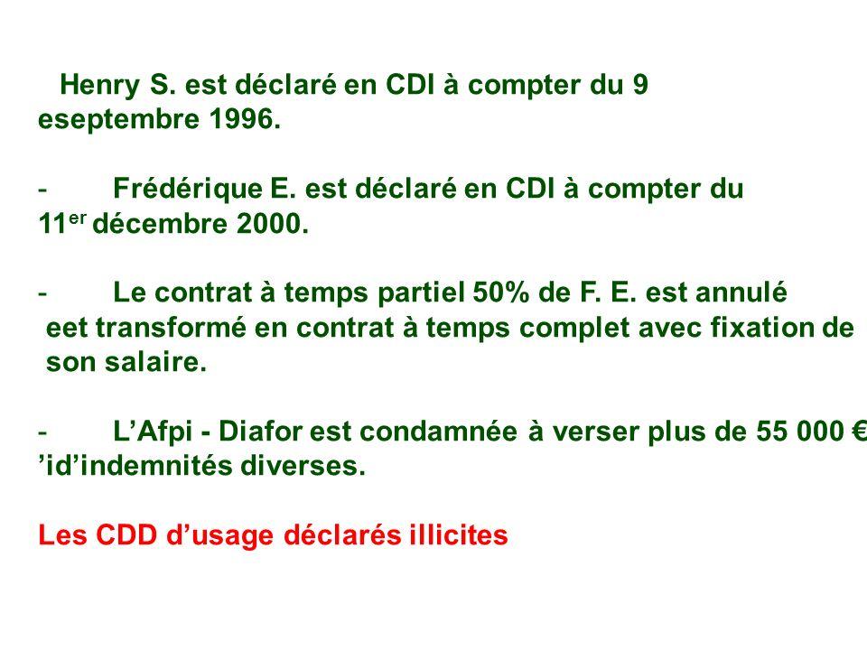 Henry S. est déclaré en CDI à compter du 9 eseptembre 1996.