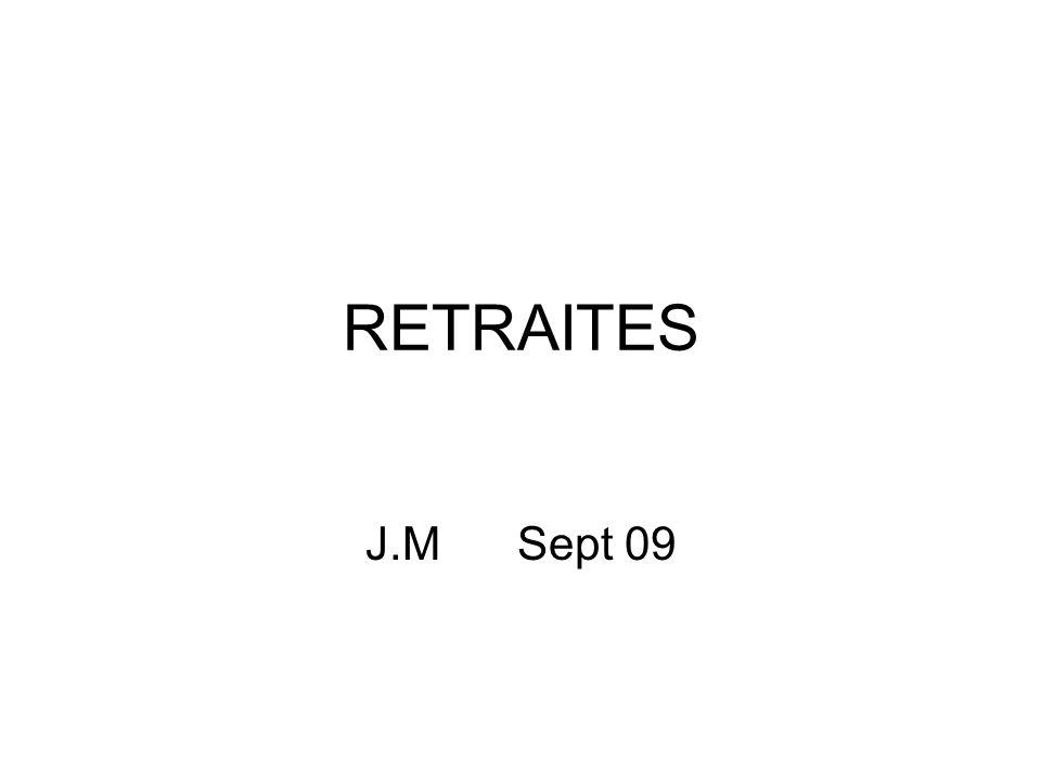 RETRAITES J.M Sept 09
