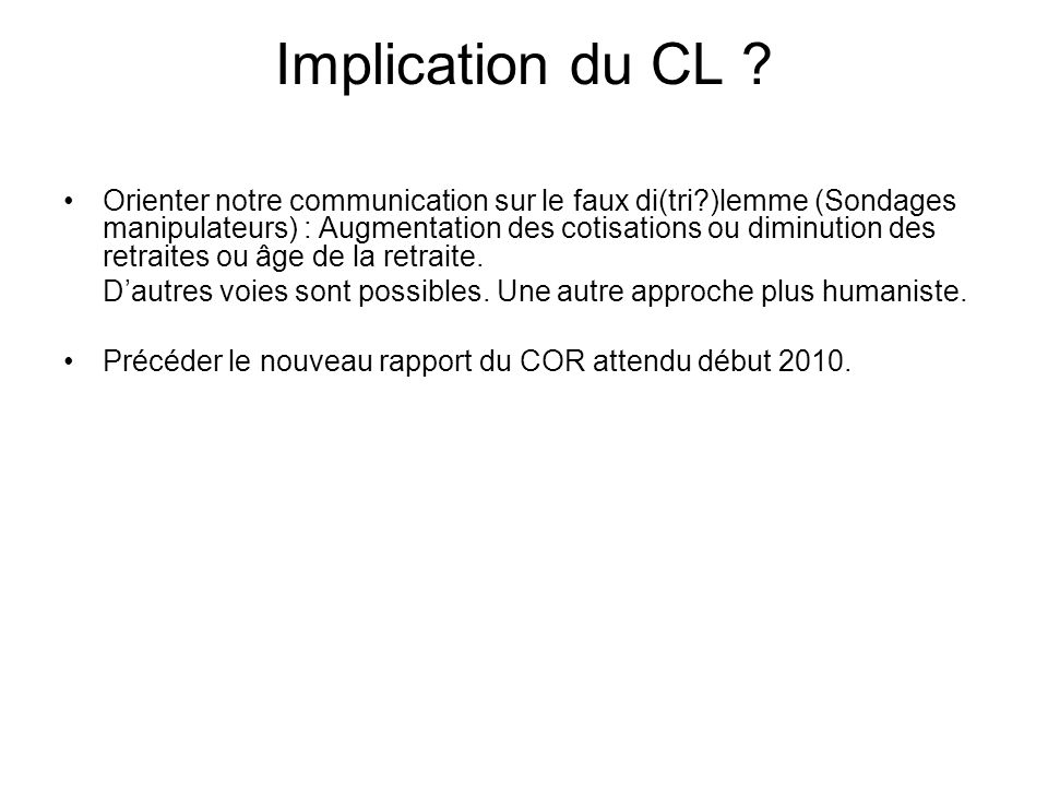 Implication du CL .