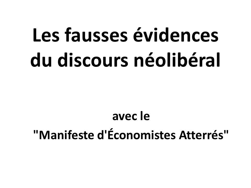 Les fausses évidences du discours néolibéral avec le Manifeste d Économistes Atterrés