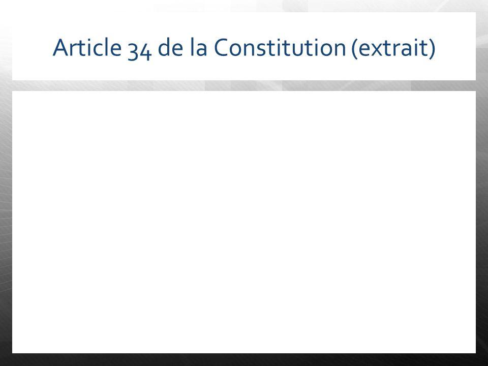 Article 34 de la Constitution (extrait)