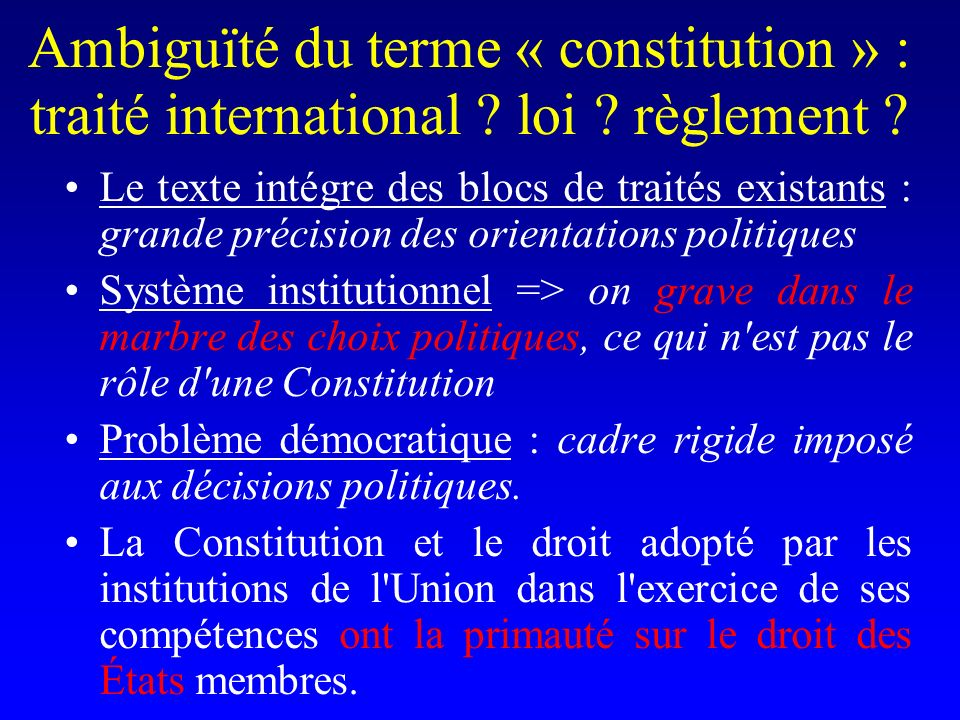 Ambiguïté du terme « constitution » : traité international .
