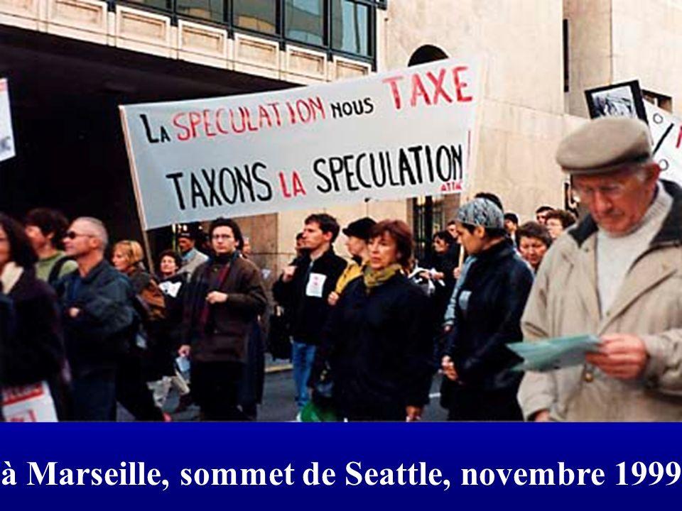 à Marseille, sommet de Seattle, novembre 1999