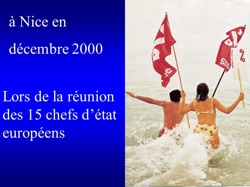 à Nice en décembre 2000 Lors de la réunion des 15 chefs détat européens