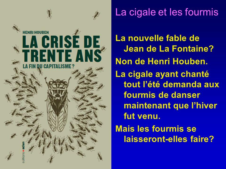 La cigale et les fourmis La nouvelle fable de Jean de La Fontaine.