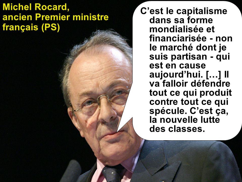 Cest le capitalisme dans sa forme mondialisée et financiarisée - non le marché dont je suis partisan - qui est en cause aujourdhui.