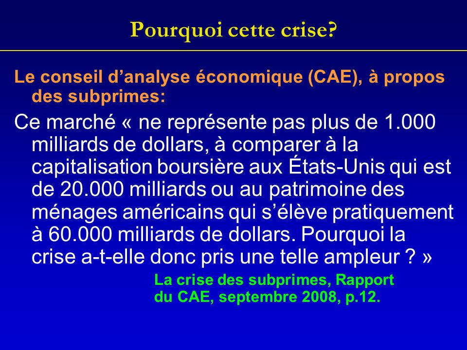 Pourquoi cette crise.Depuis 1971, 24 crises financières denvergure.