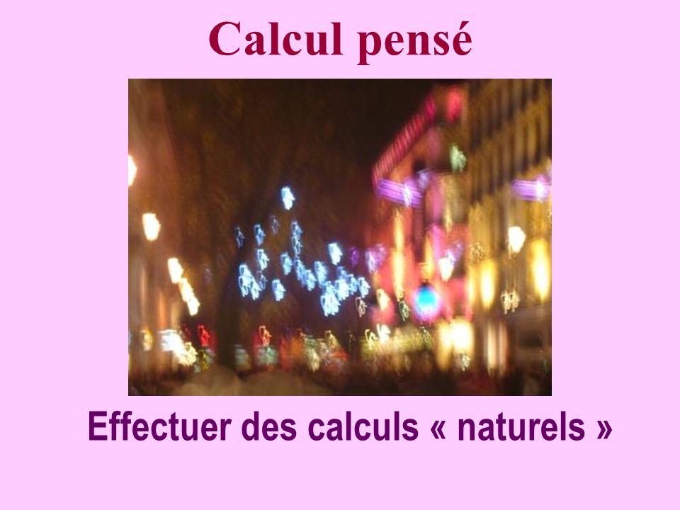 Réfléchissez ! 9 ième calcul Calculer