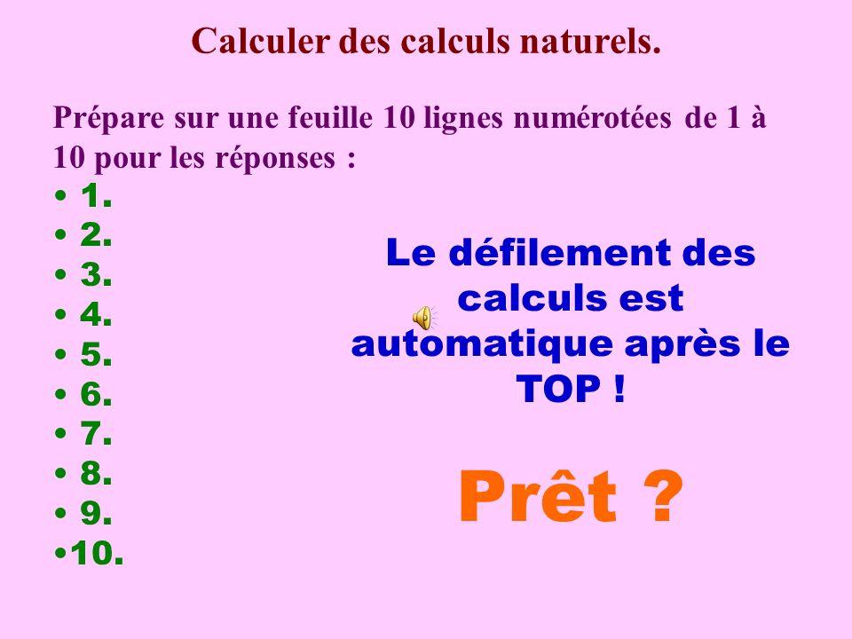 Calcul pensé Effectuer des calculs « naturels »