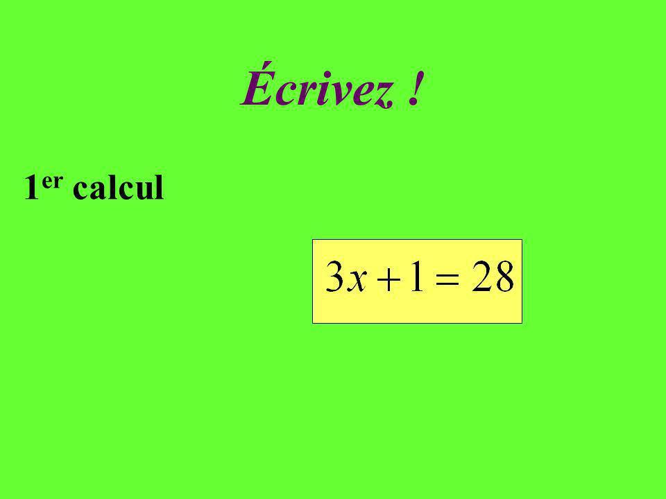 Écrivez ! 6 ième calcul