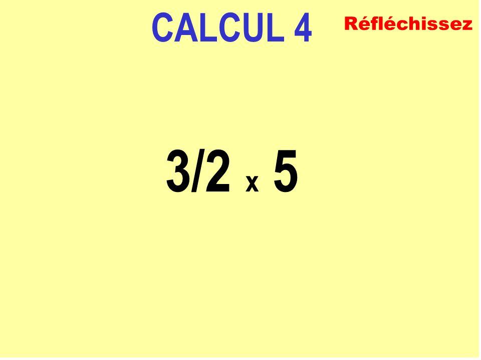 CALCUL 3 5/4 + 1/8 ECRIVEZ