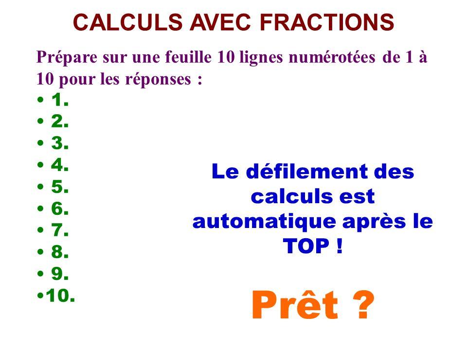 Calcul pensé CALCULS AVEC FRACTIONS