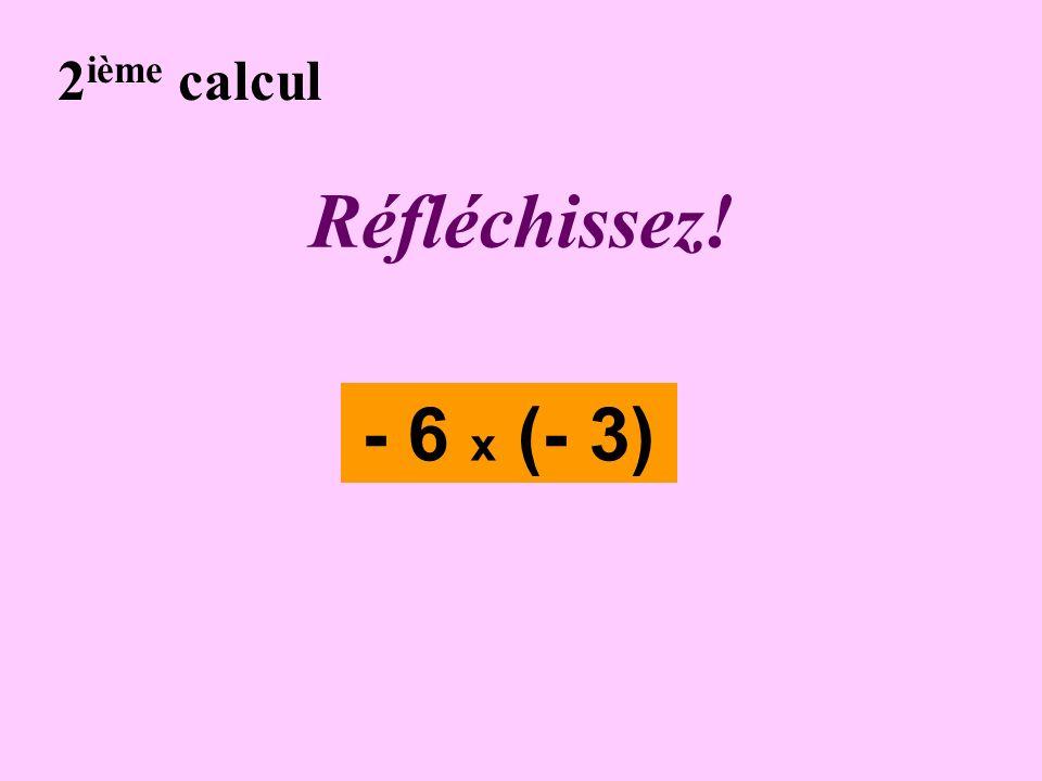 Écrivez ! 1 er calcul - 2 - (- 9)