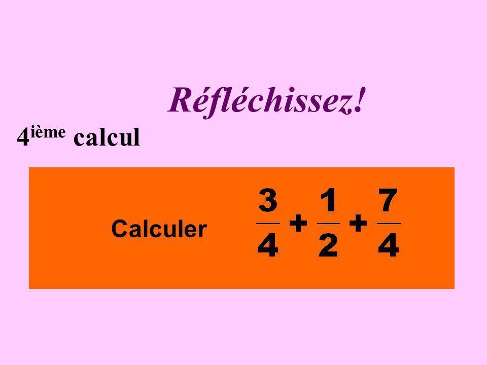 Écrivez ! 3 ième calcul Calculer