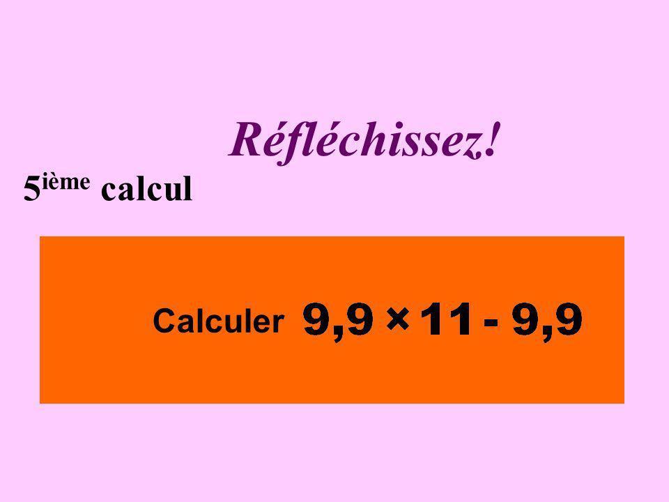 Écrivez ! 4 ième calcul Calculer