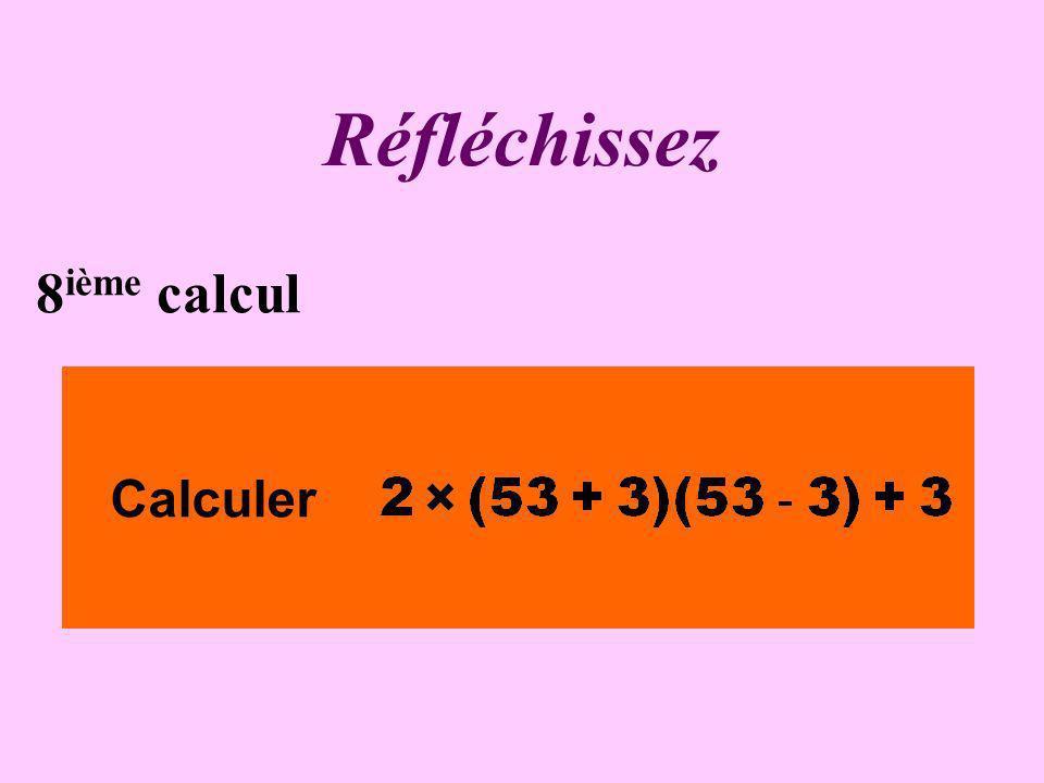 Écrivez ! 7 ième calcul Calculer