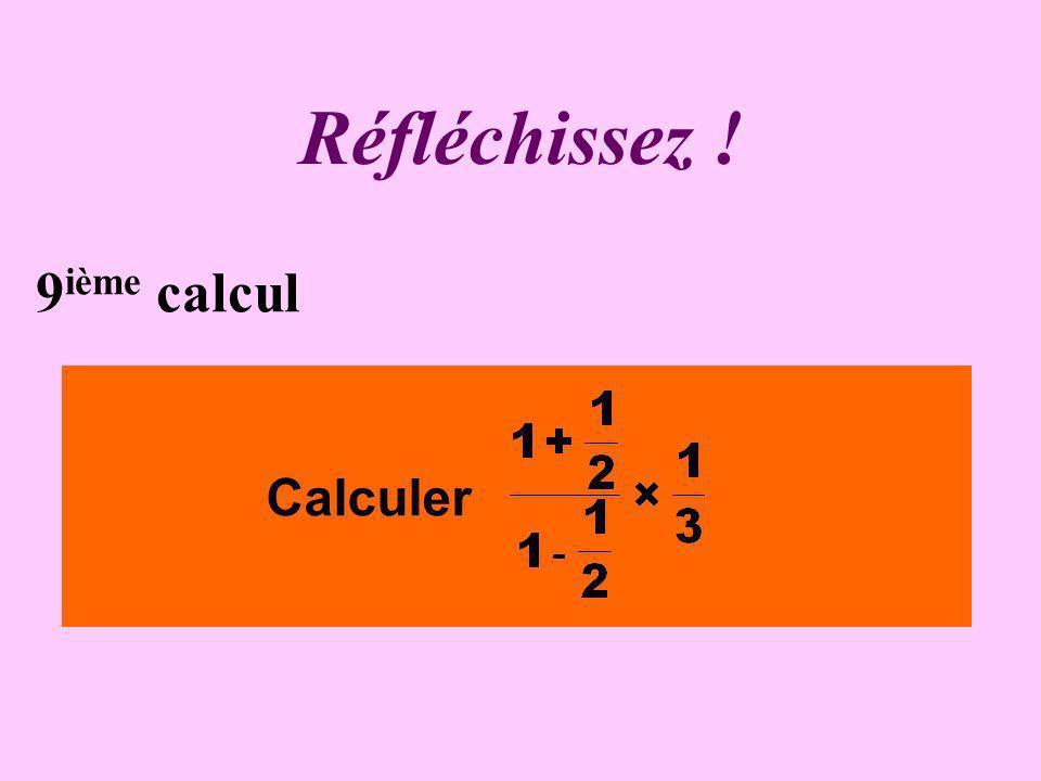 Écrivez ! 8 ième calcul Calculer
