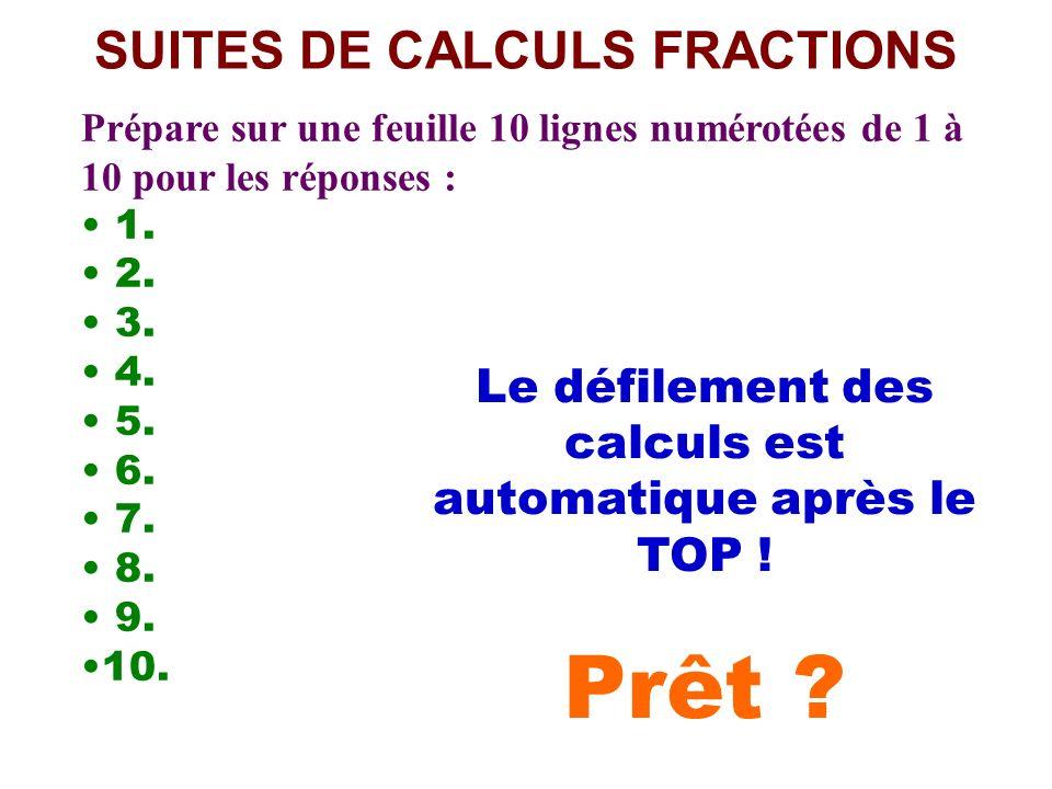 Calcul pensé CALCULS FRACTIONS