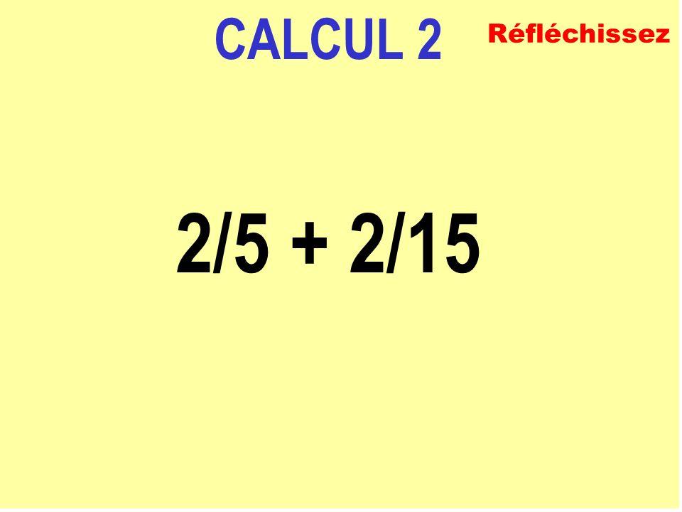 CALCUL 1 1/2 - 1/4 ECRIVEZ