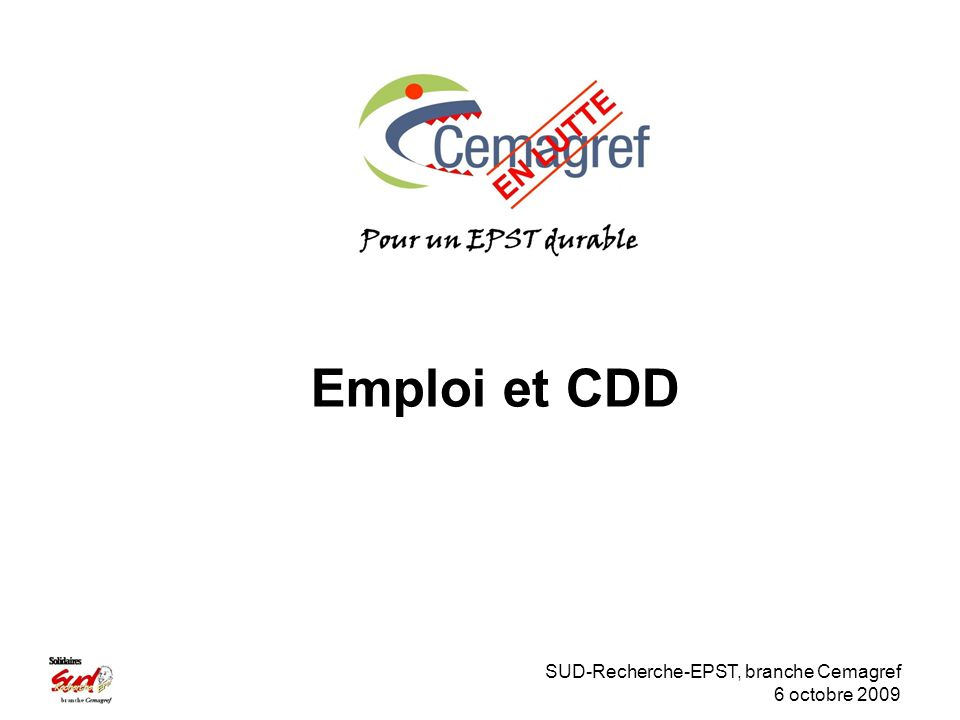 SUD-Recherche-EPST, branche Cemagref 6 octobre 2009 Emploi et CDD