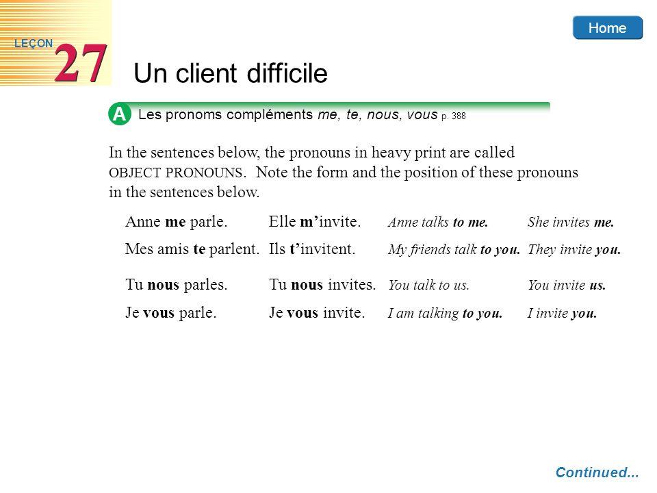 Home Un client difficile 27 LEÇON A Les pronoms compléments me, te, nous, vous p.