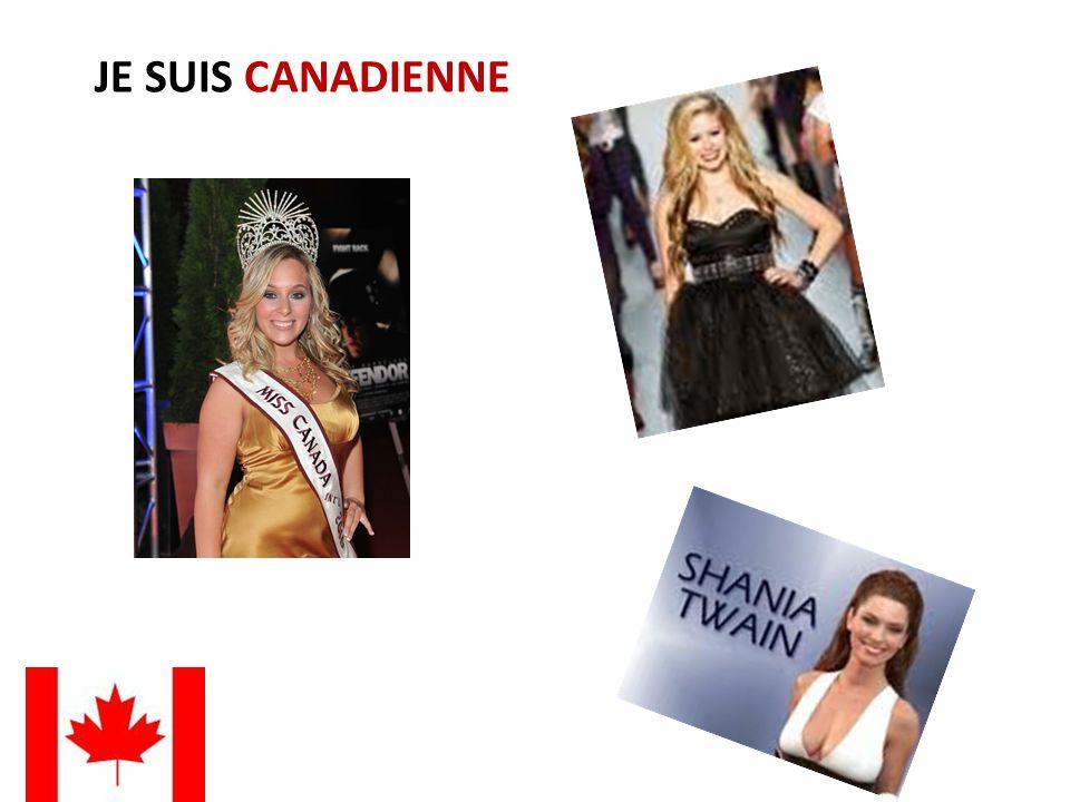 JE SUIS CANADIENNE