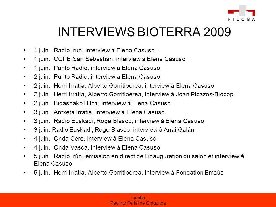 Ficoba Recinto Ferial de Gipuzkoa INTERVIEWS BIOTERRA 2009 1 juin.