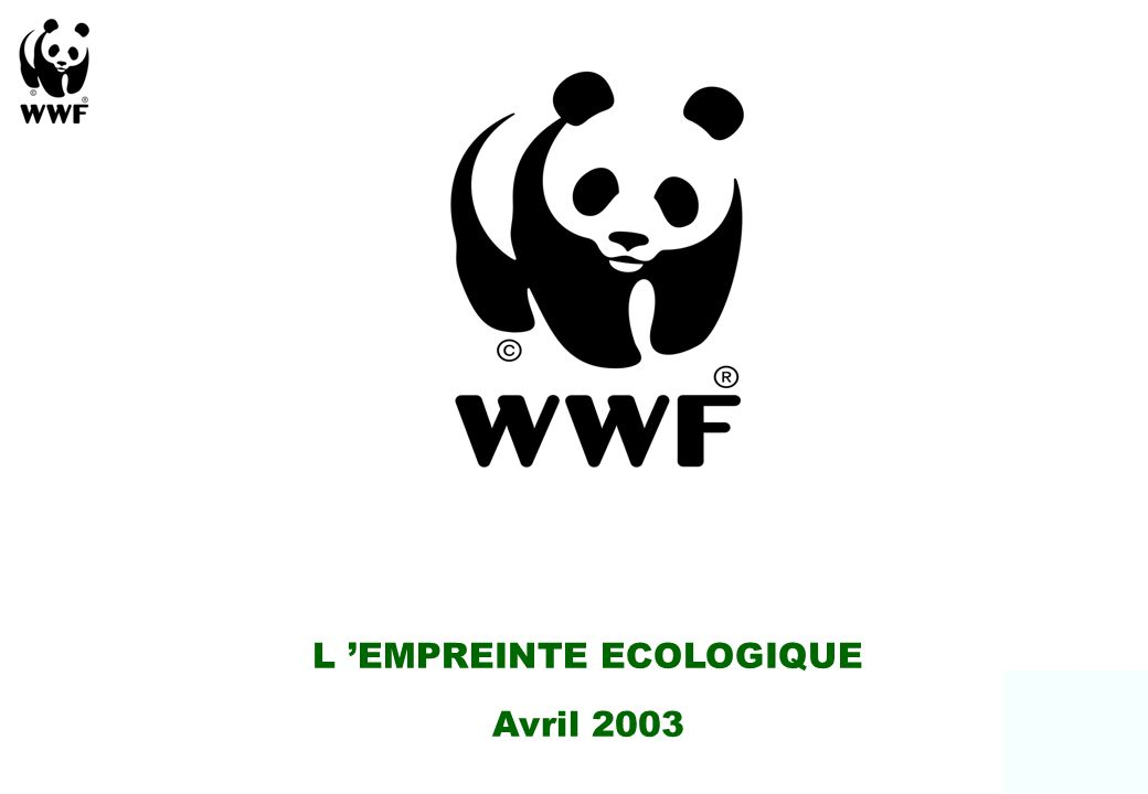 L EMPREINTE ECOLOGIQUE Avril 2003