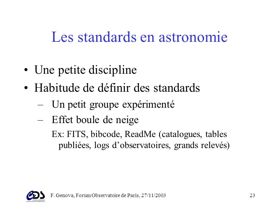F. Genova, Forum Observatoire de Paris, 27/11/ Standards de lObservatoire Virtuel