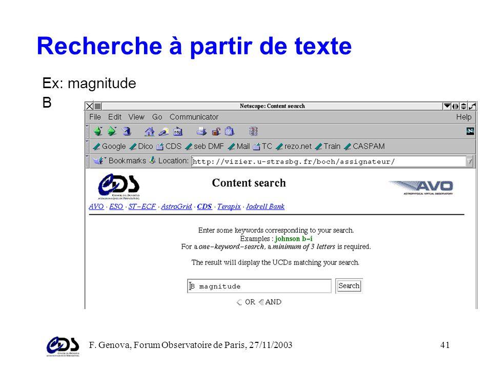 F. Genova, Forum Observatoire de Paris, 27/11/200340 Trouver des catalogues intéressants à partir des UCDs