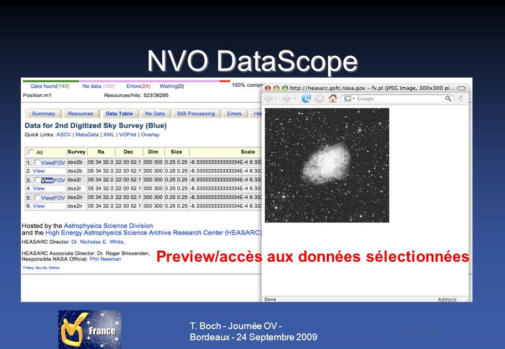 T. Boch - Journée OV - Bordeaux - 24 Septembre 2009 NVO DataScope Preview/accès aux données sélectionnées
