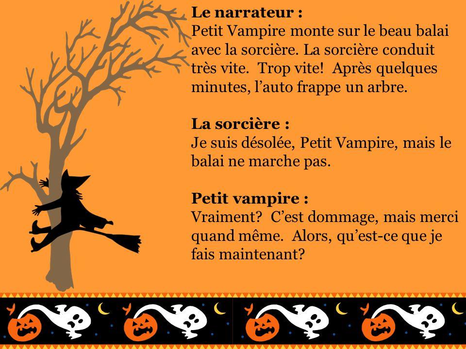 Le narrateur : Petit Vampire marche et marche encore.
