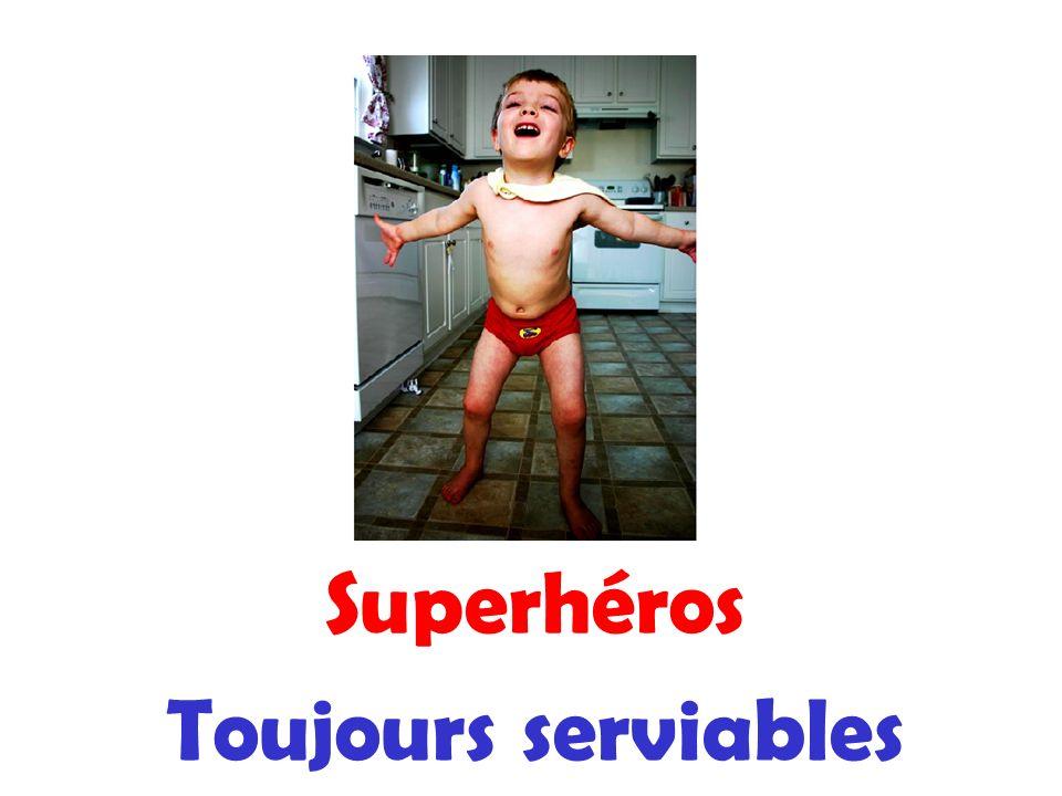 Superhéros Toujours serviables