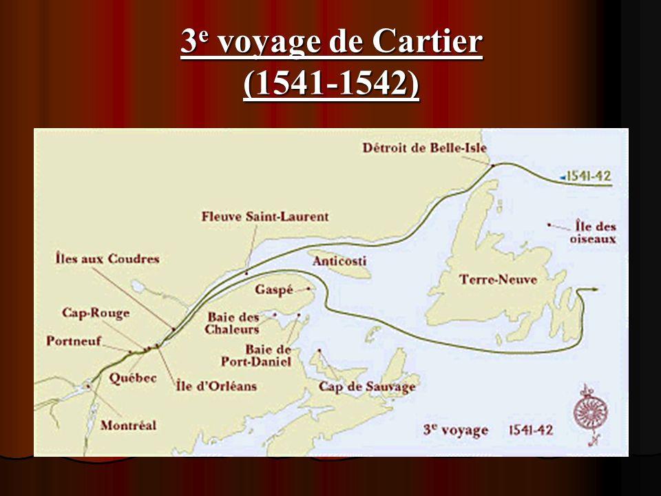3 e voyage de Cartier (1541-1542)