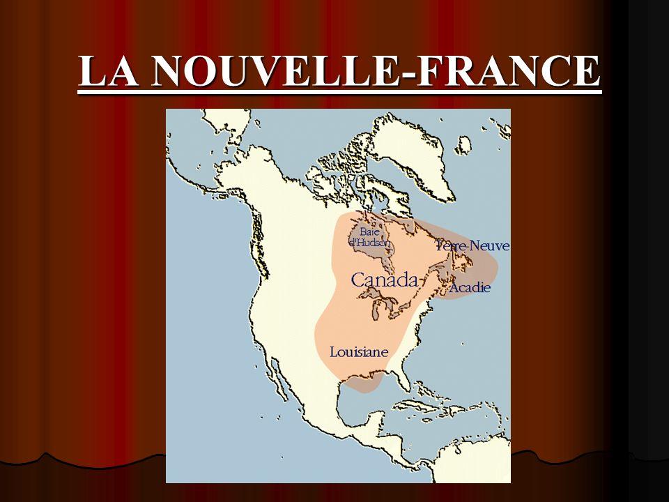 LA NOUVELLE-FRANCE