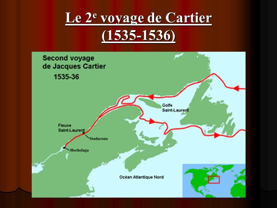 Le 2 e voyage de Cartier (1535-1536)