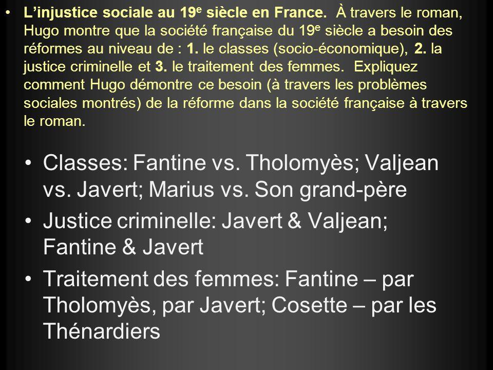 Linjustice sociale au 19 e siècle en France.