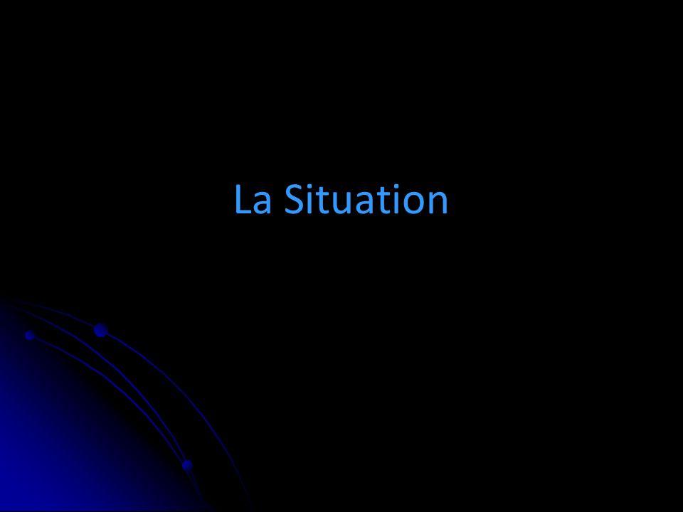 La Situation
