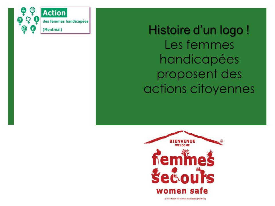 Histoire dun logo ! Les femmes handicapées proposent des actions citoyennes