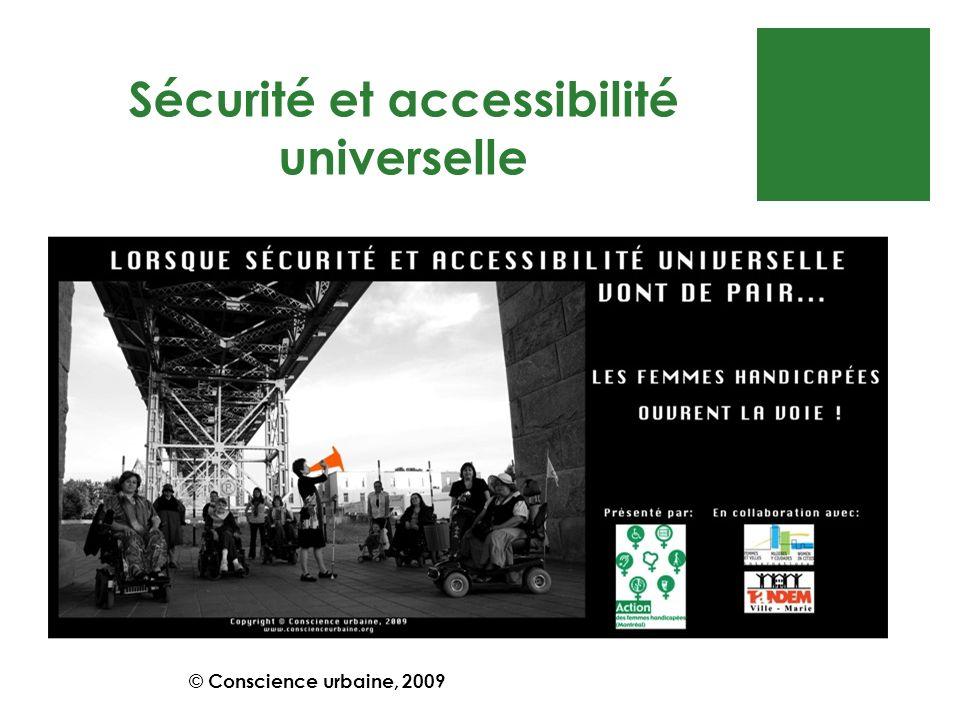 Sécurité et accessibilité universelle © Conscience urbaine, 2009