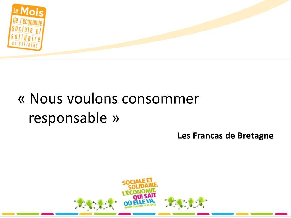 « Nous voulons consommer responsable » Les Francas de Bretagne