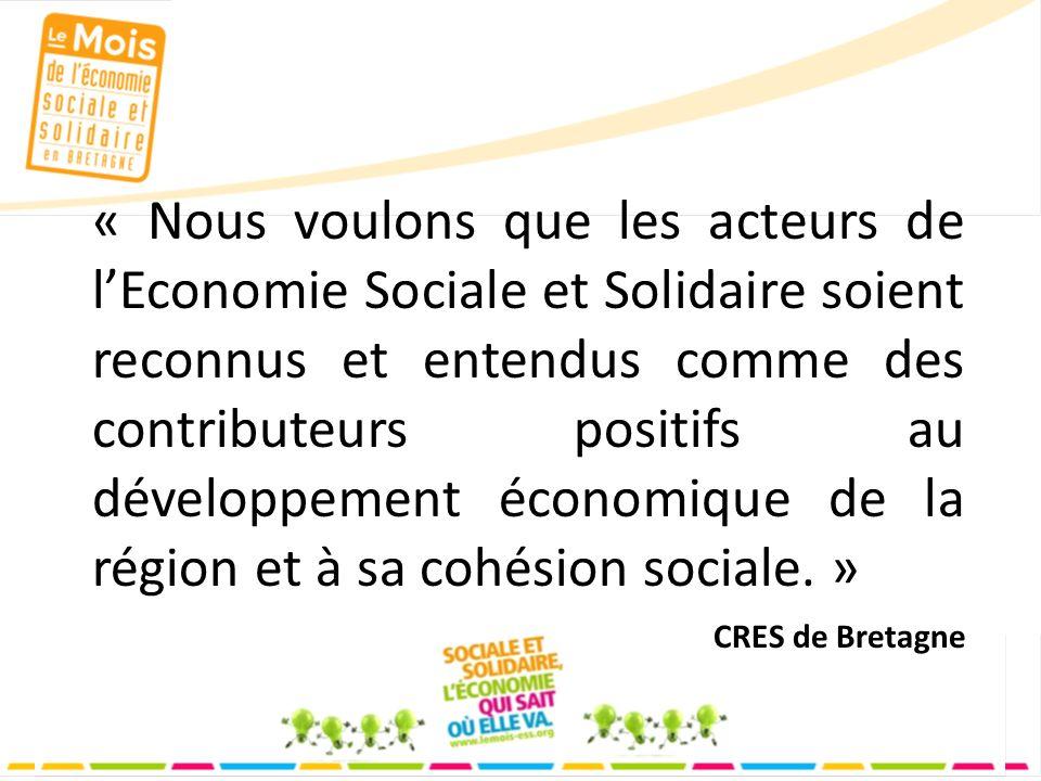 « Nous voulons que les acteurs de lEconomie Sociale et Solidaire soient reconnus et entendus comme des contributeurs positifs au développement économique de la région et à sa cohésion sociale.
