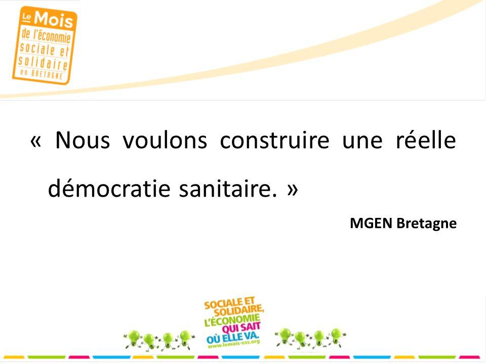 « Nous voulons construire une réelle démocratie sanitaire. » MGEN Bretagne