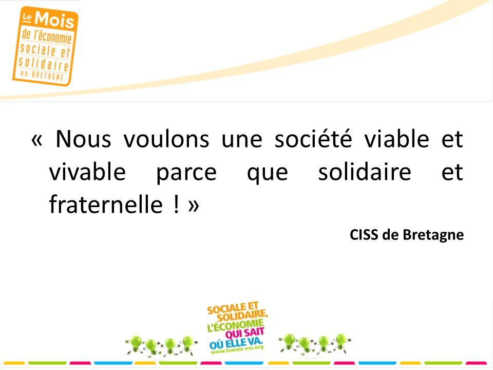 « Nous voulons une société viable et vivable parce que solidaire et fraternelle .
