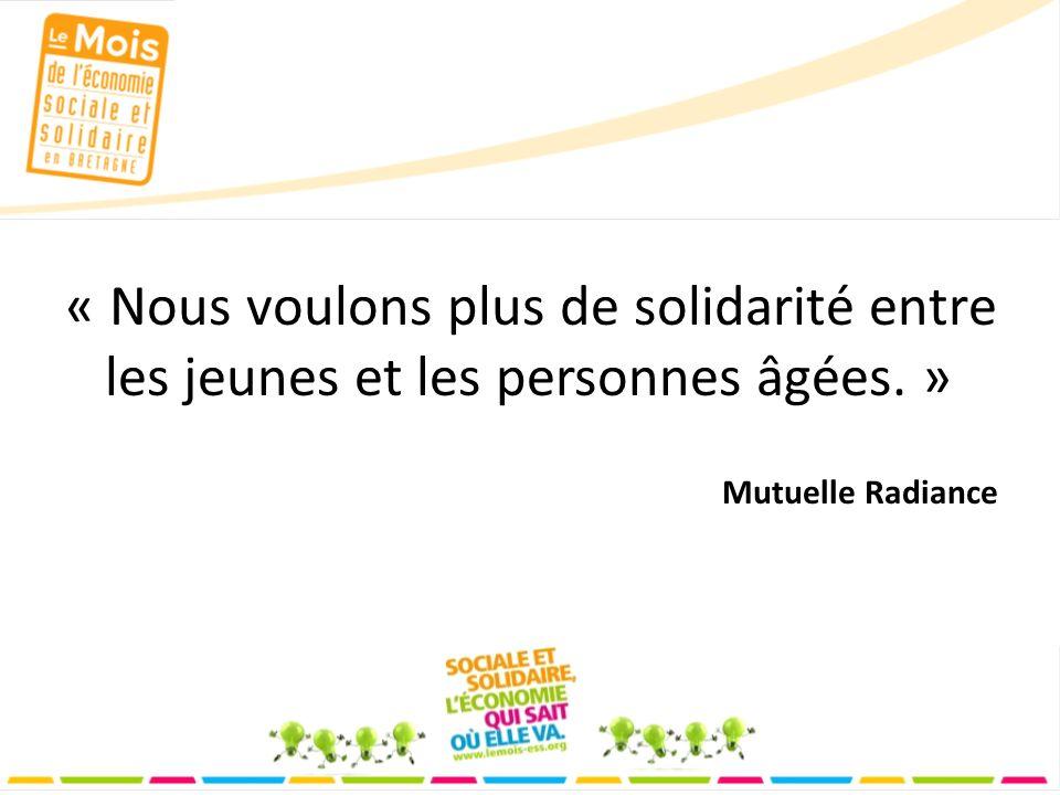 « Nous voulons plus de solidarité entre les jeunes et les personnes âgées. » Mutuelle Radiance